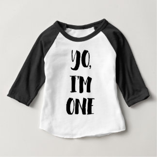 Yo, I'm One Baby T-Shirt