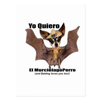 Yo quiero el murcielago perro - I love the Batdog Postcard