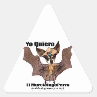 Yo quiero el murcielago perro - I love the Batdog Triangle Sticker