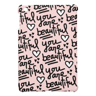 You Are Beautiful Cover For The iPad Mini