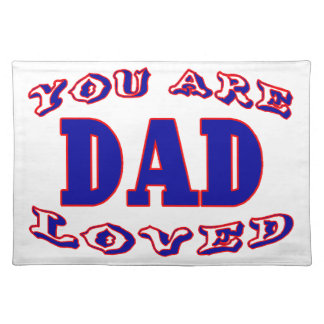 You Are Loved Dad Placemat