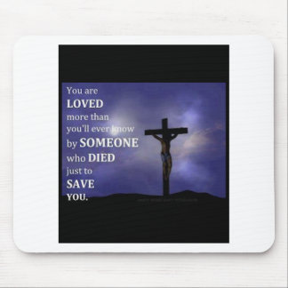 You Are Loved Mouse Pad