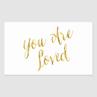 You Are Loved Quote Faux Gold Foil Metallic Design Rectangular Sticker