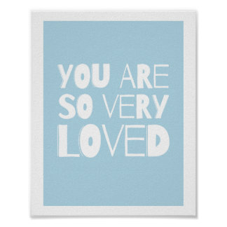You Are Loved Sweet Modern Wall Decor | Blue Poster