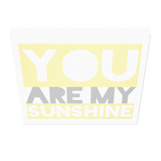 You Are My Sunshine Lyrics Canvas Stretched Canvas Prints