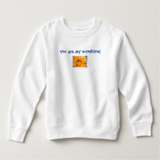 You are My Sunshine Sunflower Toddler Sweatshirt