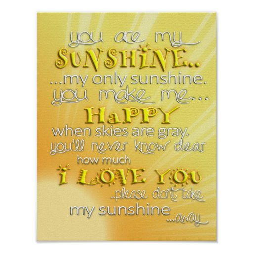 You are my Sunshine Wall Art Poster