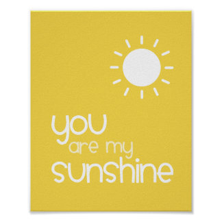 You Are My Sunshine Yellow Nursery Art Decor Poster