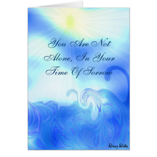 You are not alone, Sympathy Card