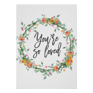You are so loved romantic quote prints