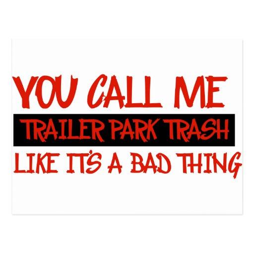 You call me trailer trash postcard