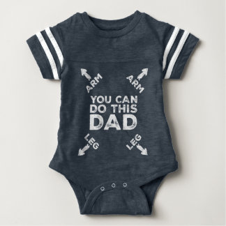 You Can Do This Dad (Arrow Pointing To Arm & Leg) Baby Bodysuit