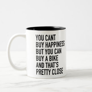 """""""you can't buy happiness.."""" Mug by Velo Atelier"""