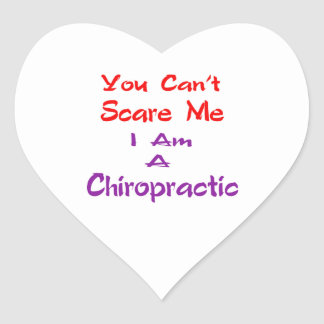 You can't scare me I am a Chiropractic. Stickers
