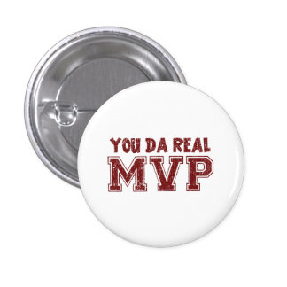 You Da Real MVP Buttons