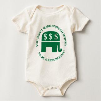You Don't Make Enough Money to Be A Republican! Baby Bodysuit