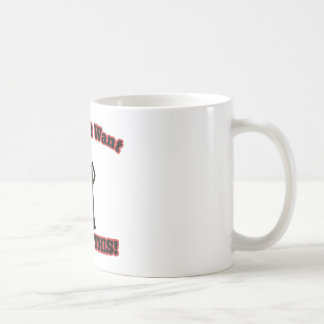 You Don't Want Nun Of This! Coffee Mug