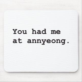 You Had Me at Annyeong Korean K-POP (Couple) Tee Mouse Pad