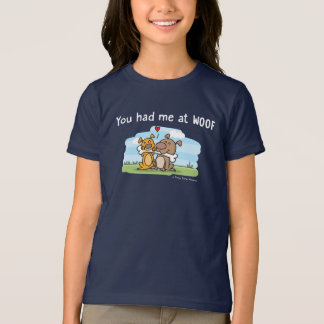 You Had Me at Woof - Doggy Dates T-Shirt