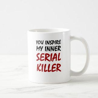 You Inspire My Inner Serial Killer Basic White Mug