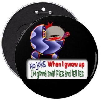 You Lie 6 Cm Round Badge