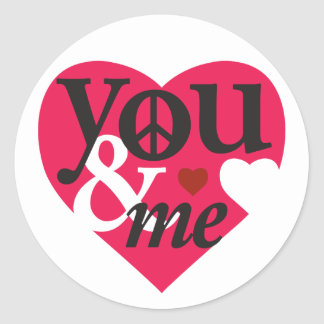 You & Me - Hearts & Peace Round Sticker