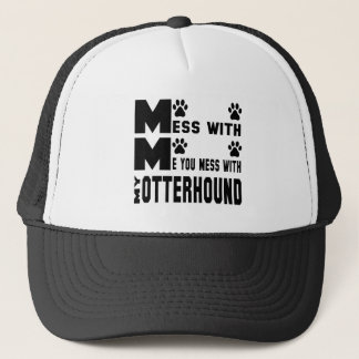 You mess with my Otterhound Trucker Hat