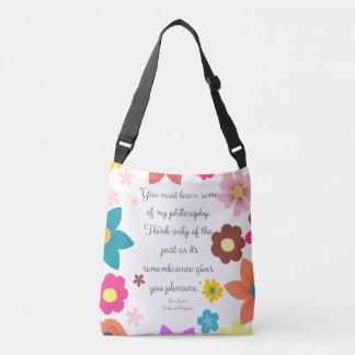 You must learn some of my philosophy Jane Austen Crossbody Bag