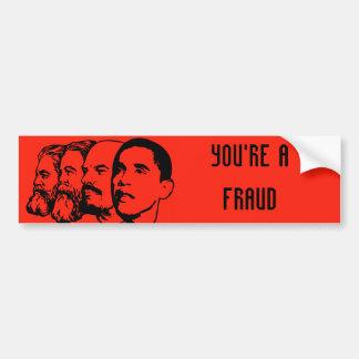 YOU RE A FRAUD bumper sticker