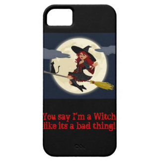 You say I'm a witch...iphone case