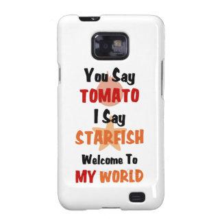 You Say Tomato I say Starfish Galaxy SII Covers