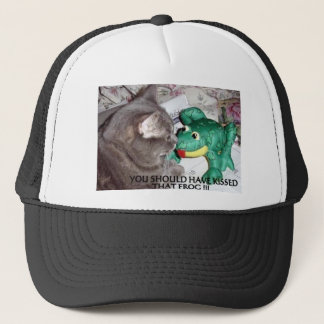 YOU SHOULD HAVE KISSED THAT FROG! TRUCKER HAT