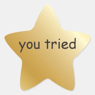 you tried Gold Star Sticker