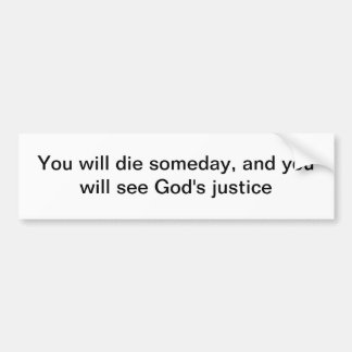 You Will Die God's Justice Car Bumper Sticker