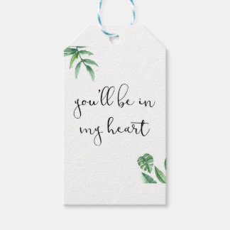 You'll be in my Heart Gift Tags
