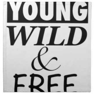 YOUNG WILD AND FREE NAPKIN