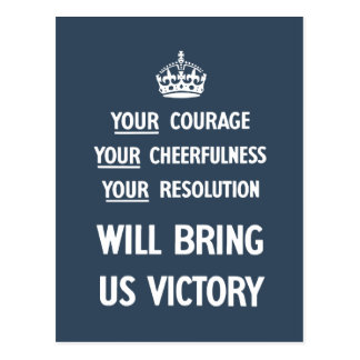 Your Courage Your Cheerfulness Your Resolution Post Card
