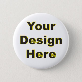 Your Design Here 6 Cm Round Badge