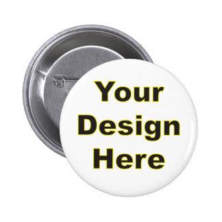 Your Design Here 6 Cm Round Badge