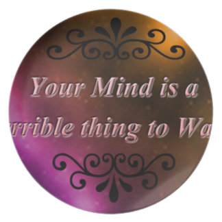 YOUR MIND IS A TERRIBLE THING TO WASTE PARTY PLATES