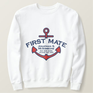 Your Name on Nautical Anchor First Mate Embroidered Sweatshirt