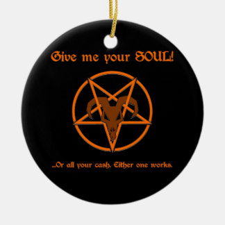 Your Soul Or Cash Satan Pentacle and Goat Humor Christmas Ornament