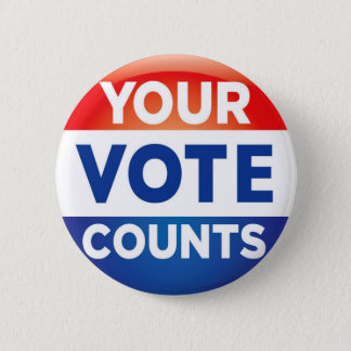 Your Vote Counts pattern 6 Cm Round Badge