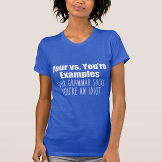 Your vs. You're Funny Grammar Women's T-Shirt