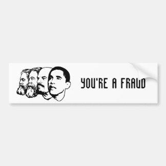 YOU'RE A FRAUD bumper sticker Car Bumper Sticker