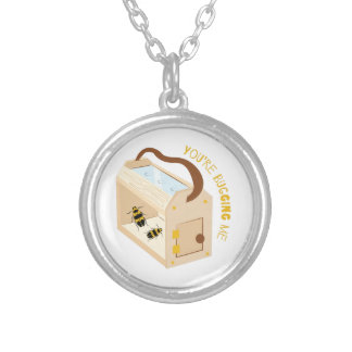 You're Bugging Me Round Pendant Necklace