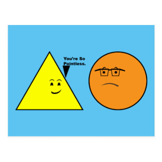 You're So Pointless - Funny Geometry Postcard
