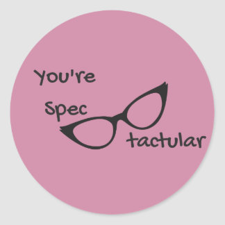 You're Spectacular Stickers