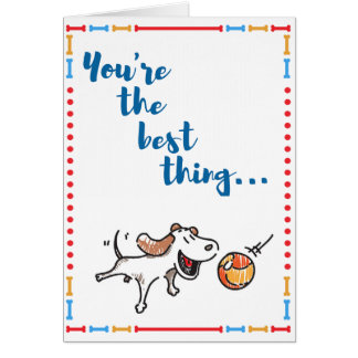 You're the best! Fun dog card says it all!