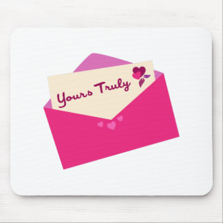 Yours Truly Mouse Pad